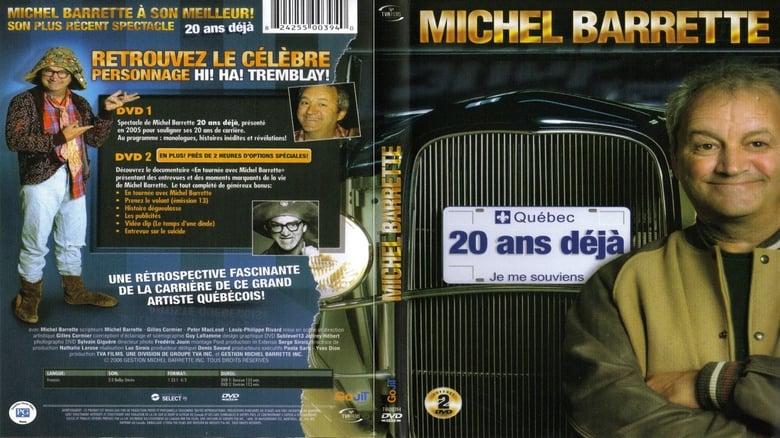 Michel Barrette: 20 ans déjà