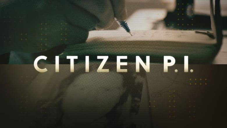 مسلسل Citizen P.I. 2021 مترجم اونلاين