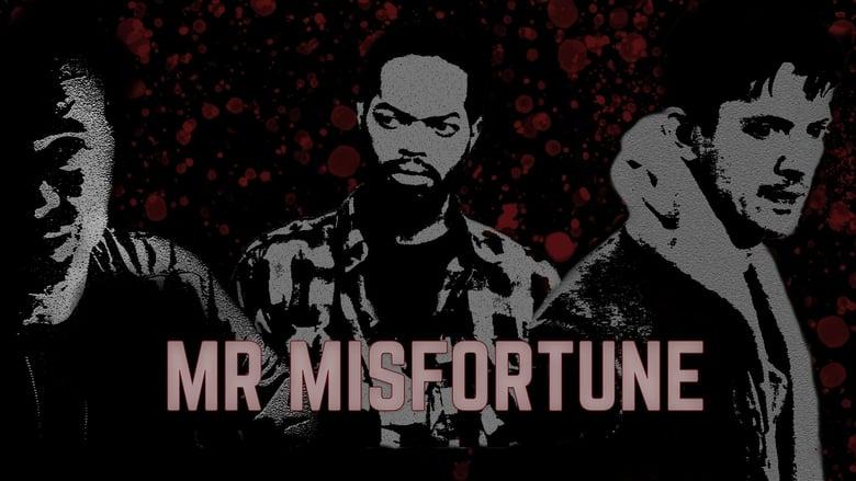Watch Mr Misfortune free