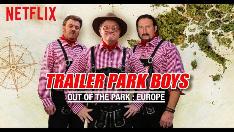 Trailer+Park+Boys%3A+Out+of+the+Park%3A+Europe