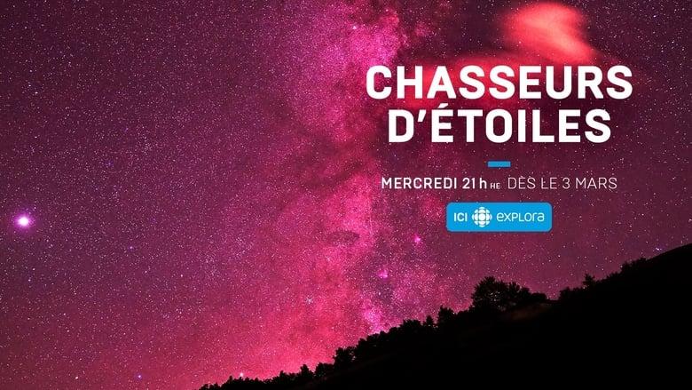مسلسل Chasseurs d'étoiles 2021 مترجم اونلاين
