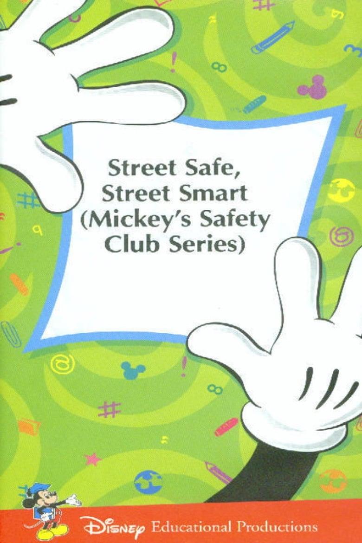 Mickey's Safety Club: Street Safe, Street Smart (1989)