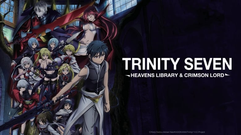 Trinity Seven: Heavens Library & Crimson Lord