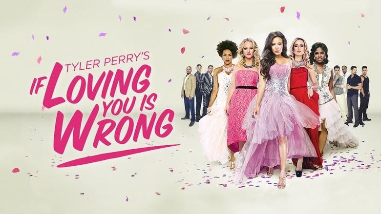 مشاهدة مسلسل Tyler Perry's If Loving You Is Wrong مترجم أون لاين بجودة عالية