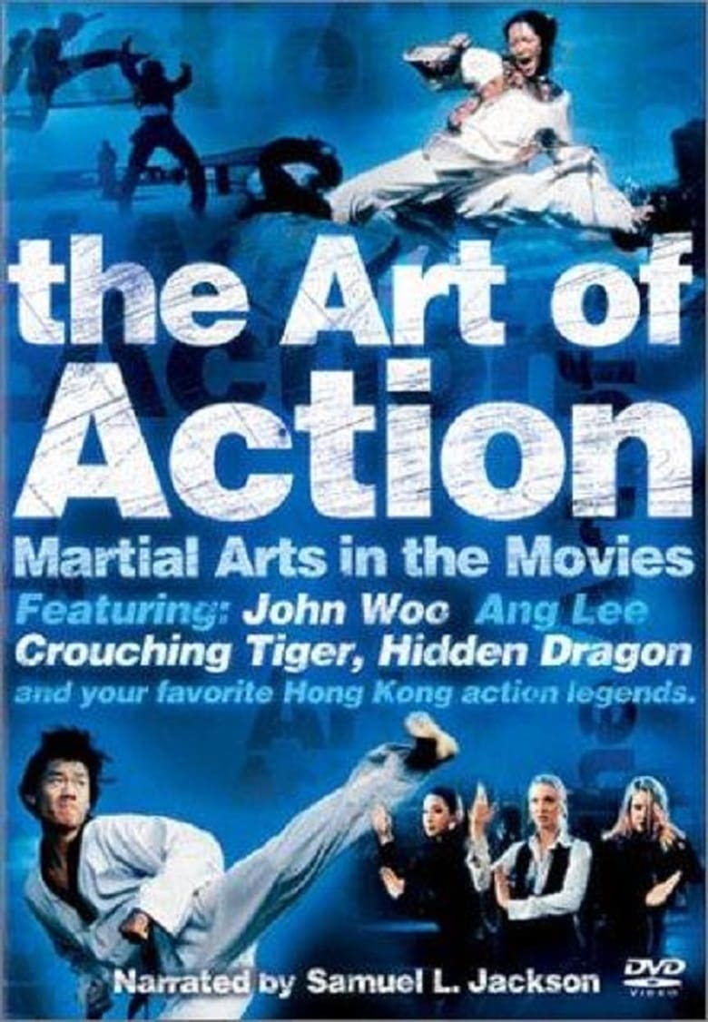 The Art of Action: Martial Arts in the Movies (2002)