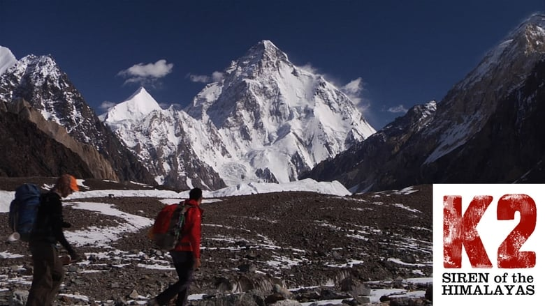 Voir K2: Siren of the Himalayas streaming complet et gratuit sur streamizseries - Films streaming