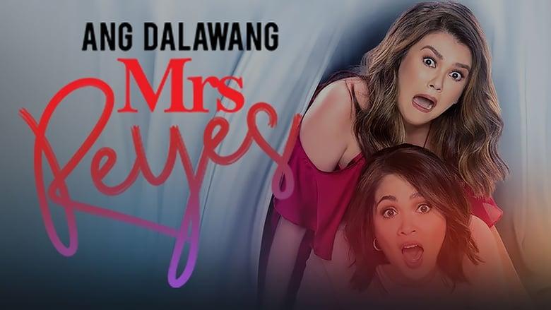 Mira La Película Ang Dalawang Mrs. Reyes Con Subtítulos