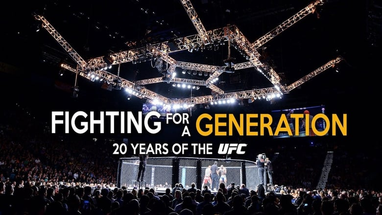 Fighting+for+a+Generation%3A+20+Years+of+the+UFC