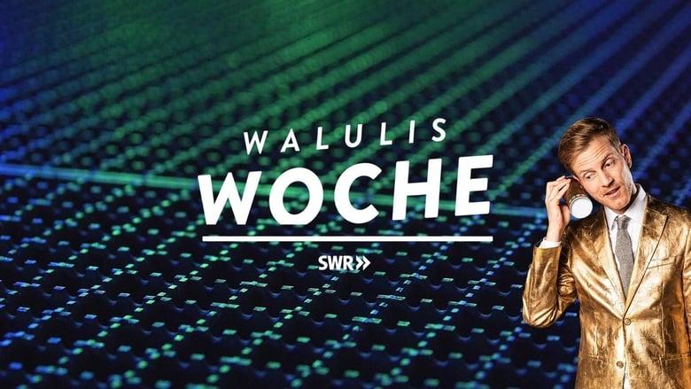 مشاهدة مسلسل Walulis Woche مترجم أون لاين بجودة عالية