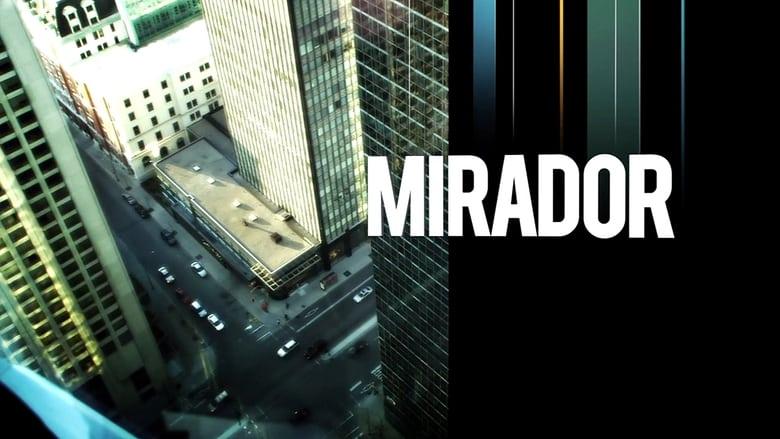 مشاهدة مسلسل Mirador مترجم أون لاين بجودة عالية