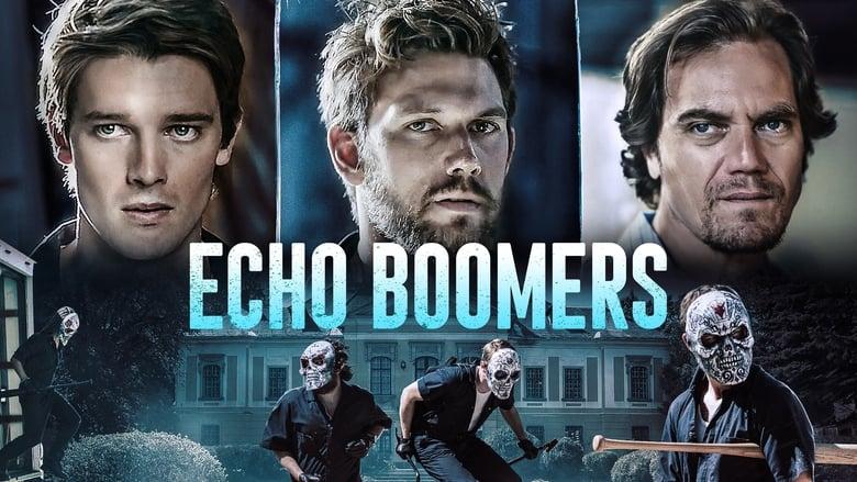 Regardez Echo Boomers Online HD Française (2020)