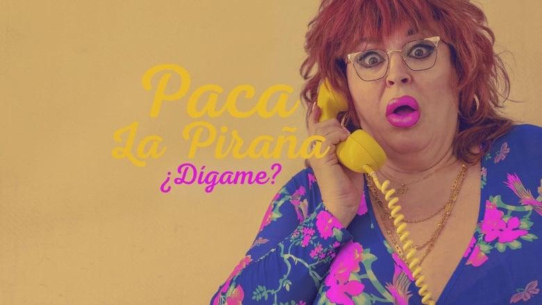 مشاهدة مسلسل Paca la Piraña, ¿dígame? مترجم أون لاين بجودة عالية
