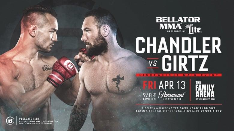 Watch Bellator 197: Chandler vs. Girtz Full Movie Online YTS Movies