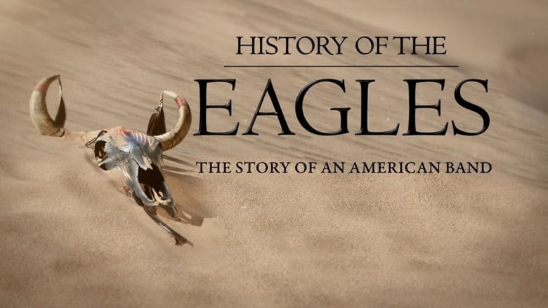 Watch History of the Eagles free