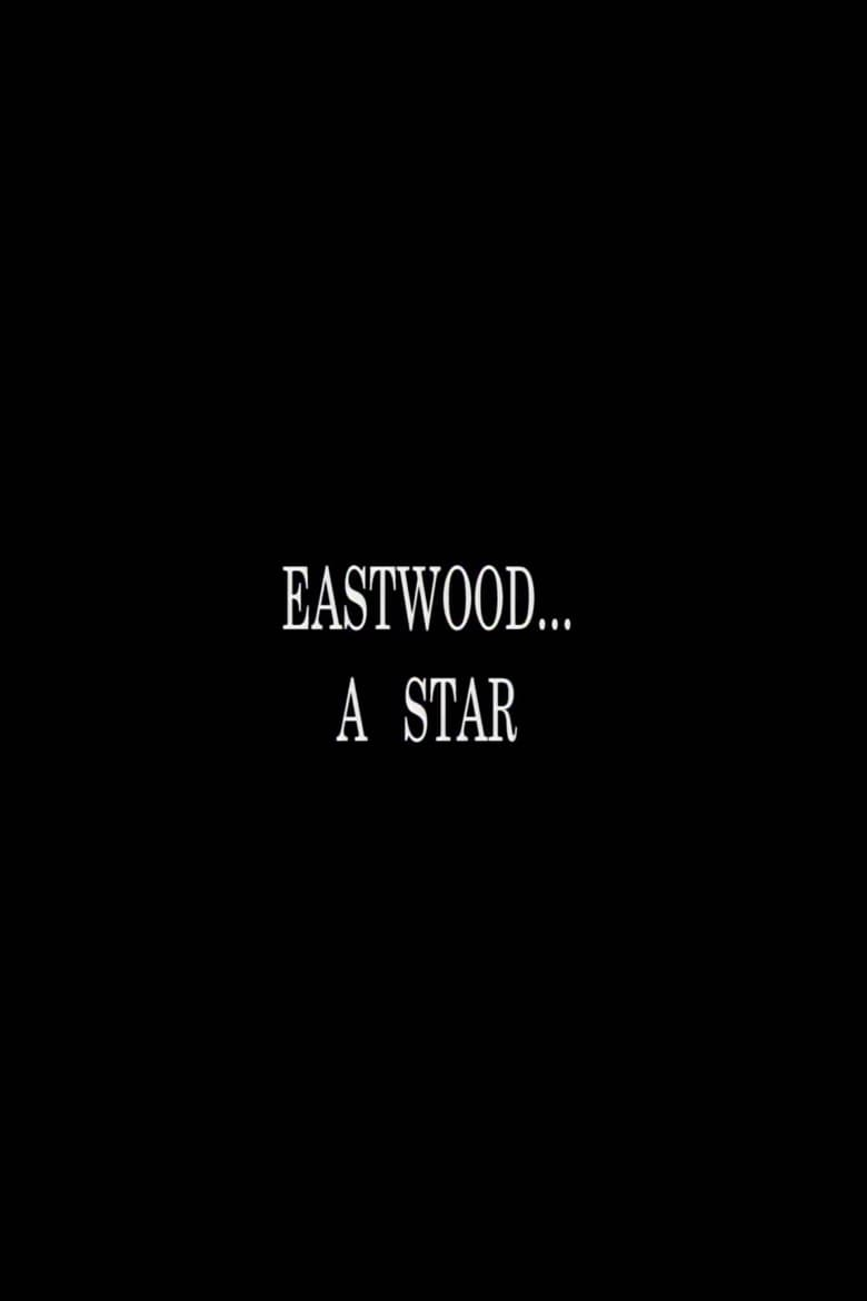 Eastwood... A Star (2002)