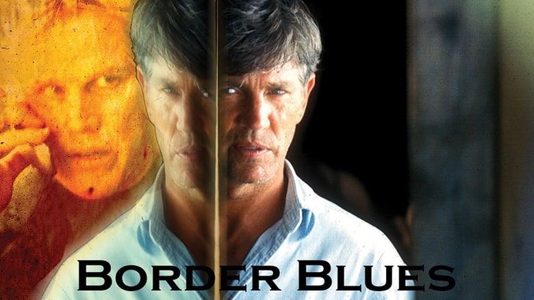 Watch Border Blues free