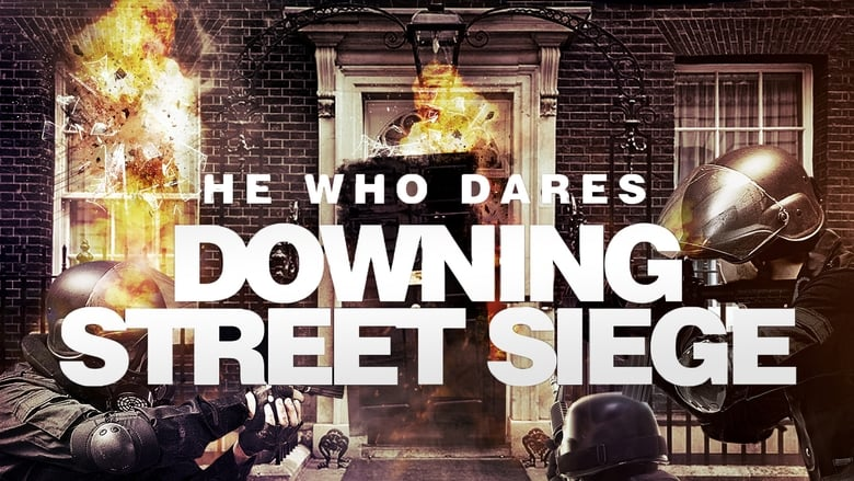 He+Who+Dares%3A+Downing+Street+Siege