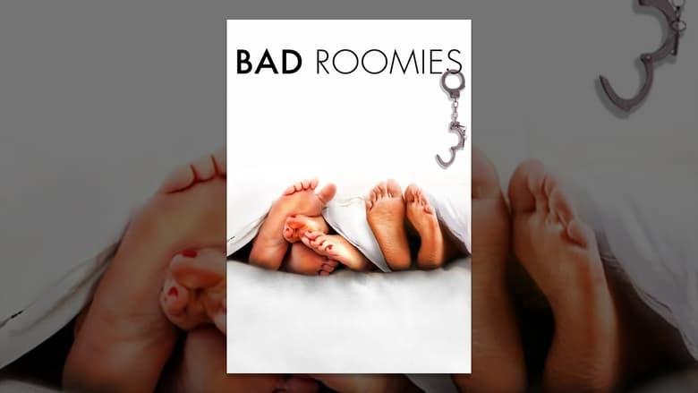 Bad Roomies
