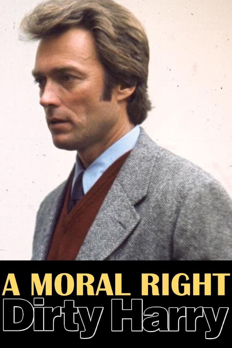 A Moral Right: The Politics of Dirty Harry (2008)