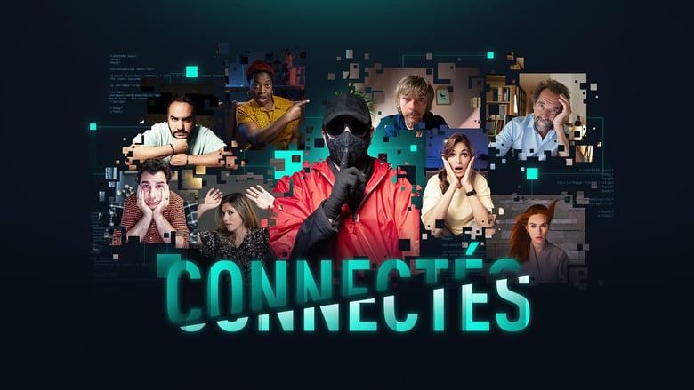 فيلم Connectés 2020 مترجم اونلاين