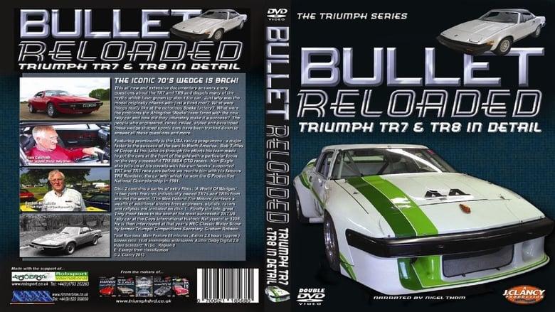 Watch Bullet Reloaded: Triumph TR7 & TR8 In Detail Putlocker Movies
