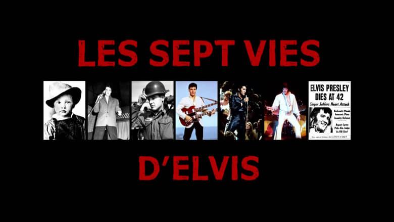 映画「 The Seven Ages of Elvis 」を完全無料でご覧ください