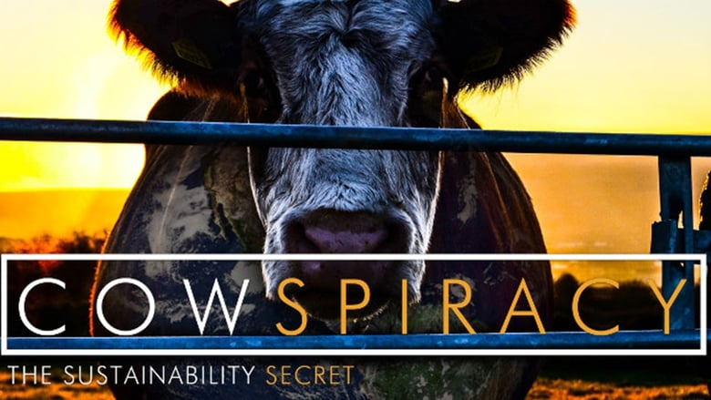 Watch Cowspiracy: The Sustainability Secret Full Movie Online Free HD
