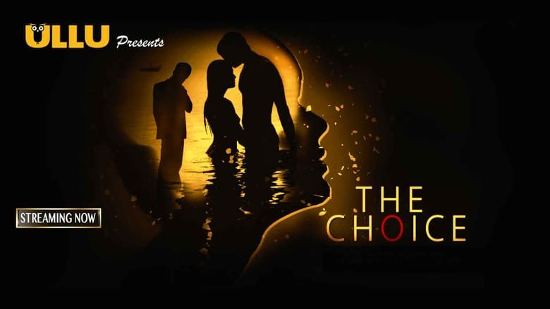 The Choice web series download 720p