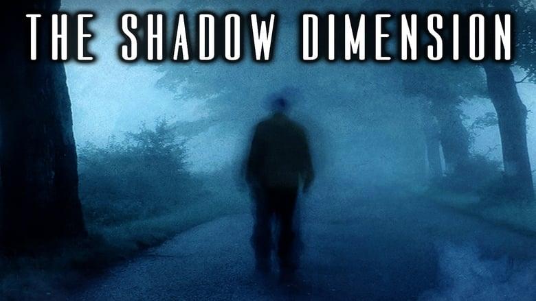 مسلسل The Shadow Dimension 2021 مترجم اونلاين