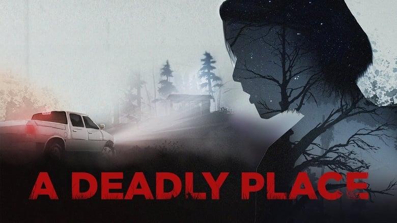 فيلم A Deadly Place 2020 مترجم