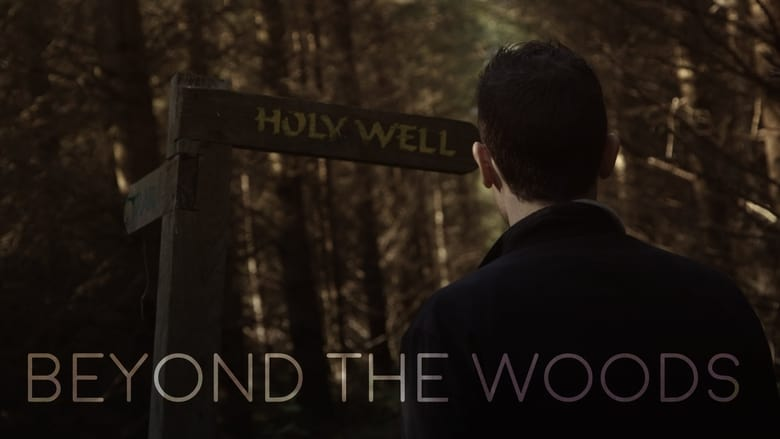 Beyond+the+Woods