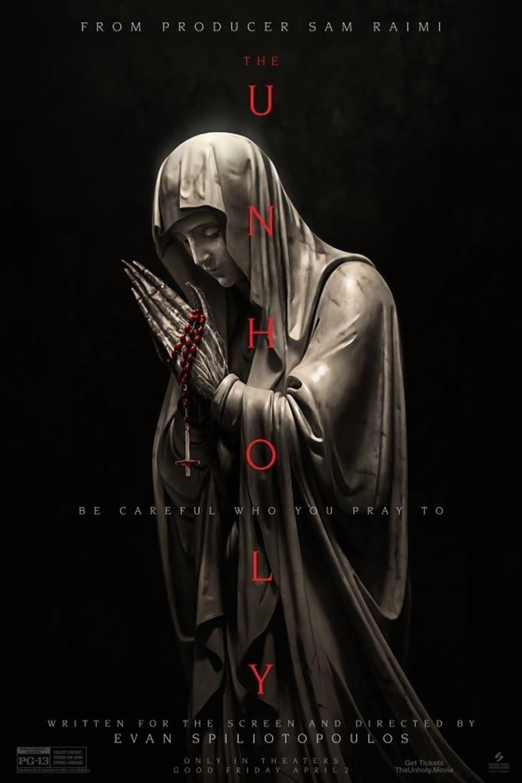 The Unholy : El Profano (Ruega por nosotros)
