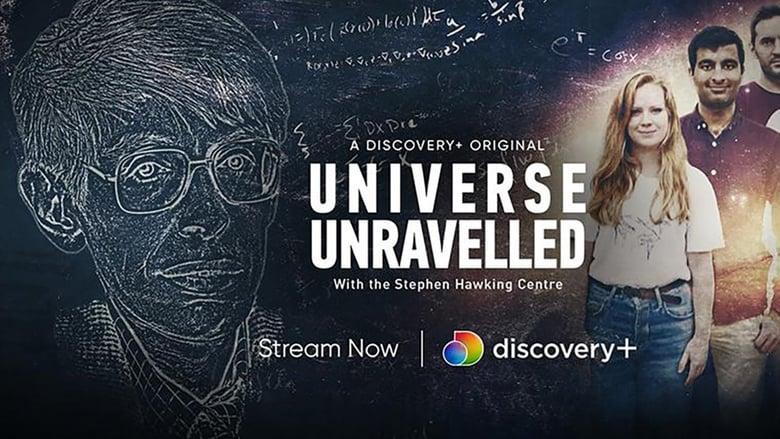 مشاهدة مسلسل Universe Unravelled With The Stephen Hawking Centre مترجم أون لاين بجودة عالية