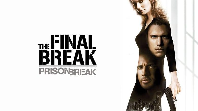 مشاهدة فيلم Prison Break: The Final Break 2009 مترجم أون لاين بجودة عالية
