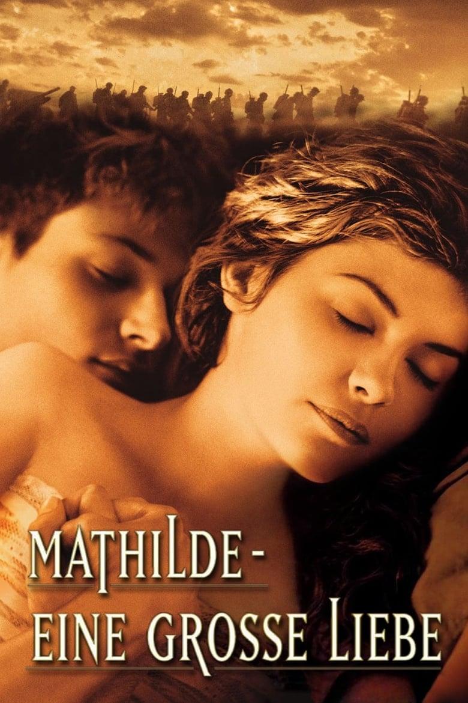 Mathilde - Eine große Liebe - Drama / 2005 / ab 12 Jahre