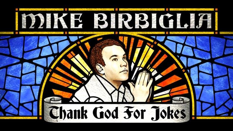 فيلم Mike Birbiglia: Thank God for Jokes 2017 مترجم اونلاين