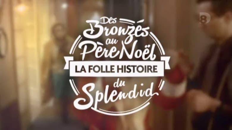 Assistir Filme Des Bronzés au Père Noël, la folle histoire du Splendid Dublado Em Português