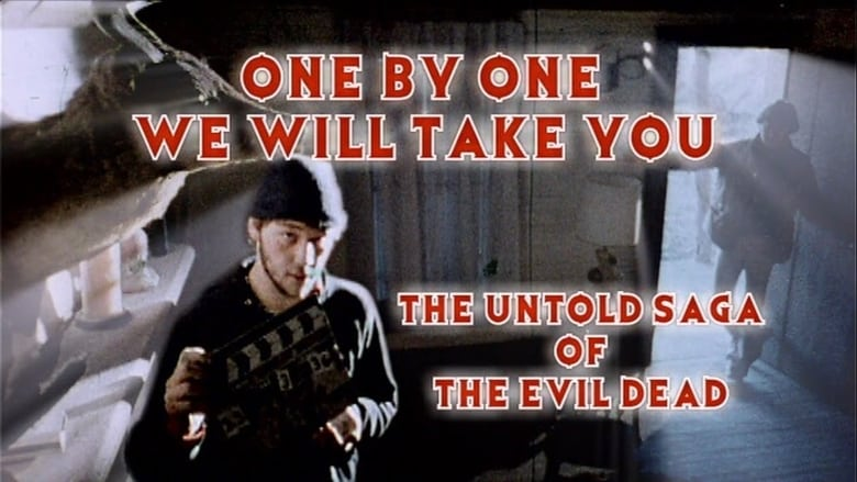 Película One by One We Will Take You: The Untold Saga of The Evil Dead Con Subtítulos