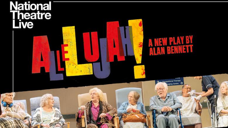 National Theatre Live: Allelujah! を高画質で見る