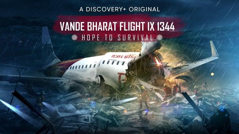 Watch Vande Bharat Flight IX 1344: Hope to Survival free