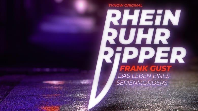 مشاهدة مسلسل Der Rhein-Ruhr-Ripper Frank Gust مترجم أون لاين بجودة عالية