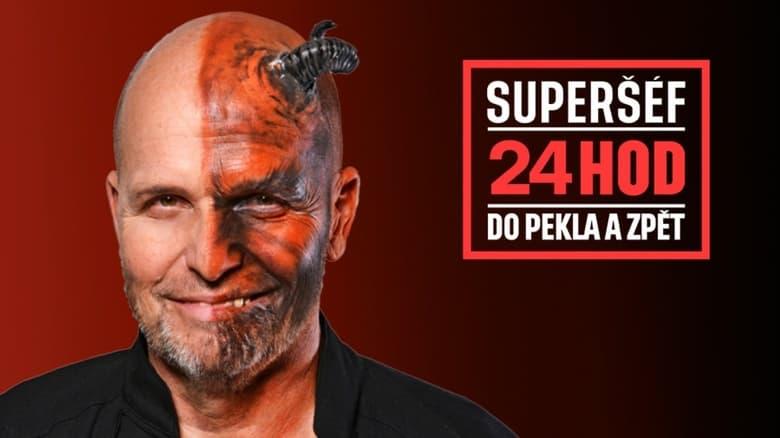مسلسل Superšéf: 24 hodin do pekla a zpět 2020 مترجم اونلاين