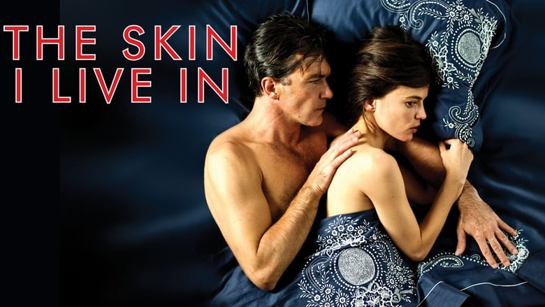 Watch The Skin I Live In 2011 Online tinyzonehd