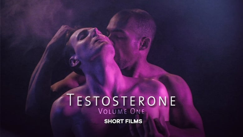 Watch Testosterone: Volume One Putlocker Movies