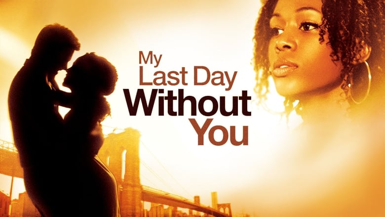 My+Last+Day+Without+You