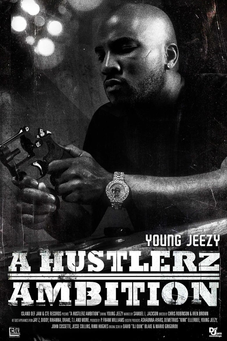 Young Jeezy: A Hustlerz Ambition (2011)