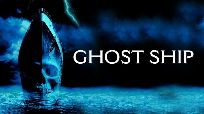 فيلم Ghost Ship 2002 مترجم اون لاين