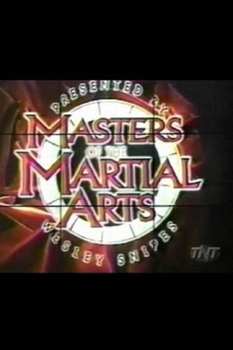 Masters of the Martial Arts Presented by Wesley Snipes (1998)