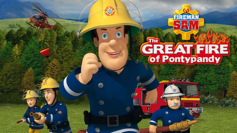 فيلم Fireman Sam: The Great Fire of Pontypandy 2010 مترجم اونلاين