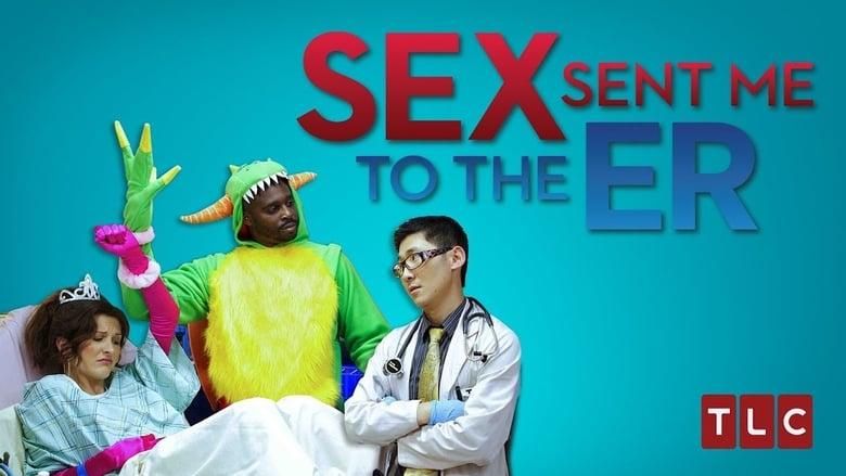 Sex Sent Me to the ER banner backdrop